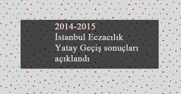 İstanbul Eczacılık Yatay Geçiş sonuçları açıklandı