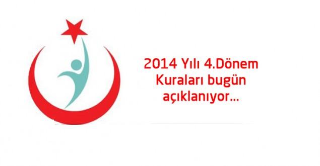 2014 Yılı 4.Dönem Kuraları bugün açıklanıyor