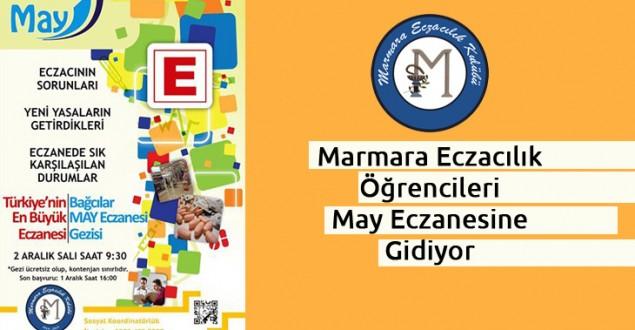 Marmara Eczacılık Kulübü May Eczanesine Gidiyor