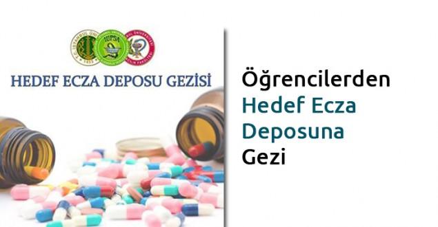 Öğrencilerden Hedef Ecza Deposuna Gezi