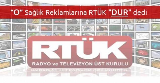 """Halkı yanıltan bitkisel reklamlarına RTÜK """"DUR"""" dedi"""
