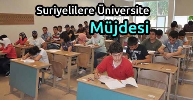 Suriyelilere Üniversite Müjdesi
