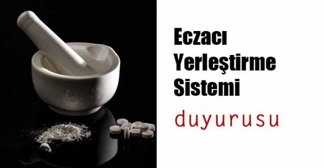 Eczacı Yerleştirme Sistemi (Eys) Yerleştirme Duyurusu