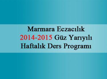 Marmara Eczacılık 2014-2015 Güz Yarıyılı Haftalık Ders Programı