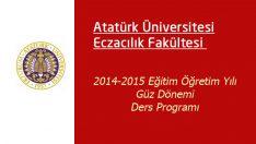 Atatürk Eczacılık Ders Programı Belli oldu