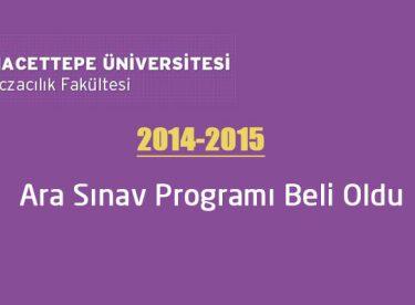 Hacettepe Eczacılık 2014-2015 Ara Sınav Programı Belli oldu