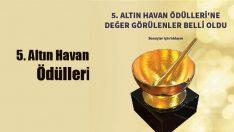 5. Altın Havan Ödülleri'ni kazananlar belli oldu