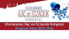 Uluslararası İlaç ve Eczacılık Kongresi Program Akışı Belli Oldu