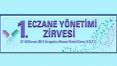 Eczane Yönetimi Zirvesi Kıbrısta Başlıyor..
