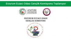 Erzurum Eczacı Odası Gençlik Komisyonu Toplanıyor