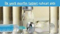Türkiye'nin yerli ilk morfin tableti ruhsat aldı