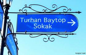 """""""Turhan Baytop"""" Adı Sokağa Verilecek"""