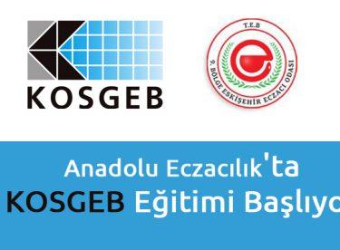 Anadolu Eczacılık'ta KOSGEB Eğitimi Başlıyor