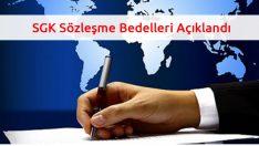 SGK Sözleşme Bedelleri Açıklandı