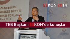 TEB Başkanı ESKON'da konuştu