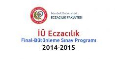 İÜ Eczacılık Final-Bütünleme Sınav Programı 2014-2015