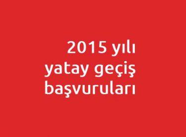 2015 yılı yatay geçiş başvuruları