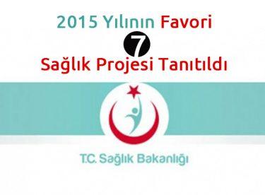 2015 Yılının Favori 7 Sağlık Projesi Tanıtıldı