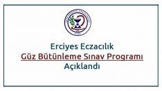 Erciyes Eczacılık Güz Bütünleme Sınav Programı Açıklandı
