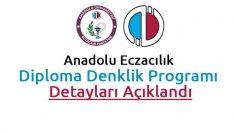 Anadolu Eczacılık Diploma Denklik Programı İçin Gerekli Belgeler