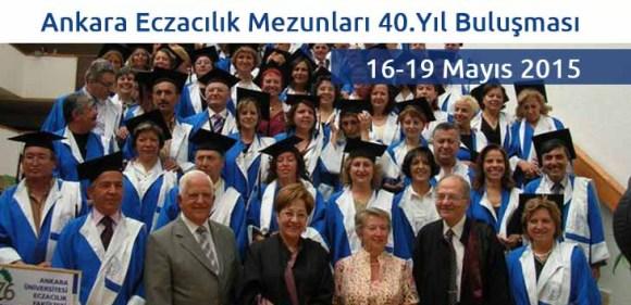 Ankara Eczacılık Mezunları 40.Yıl Buluşması