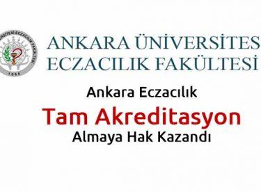 Ankara Eczacılık Tam Akreditasyon Almaya Hak Kazandı