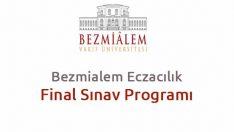 Bezmialem Eczacılık Final Sınav Programı Açıklandı