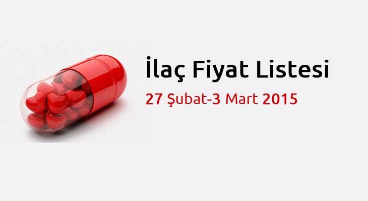 27 Şubat-3 Mart 2015 İlaç Fiyat Listesi