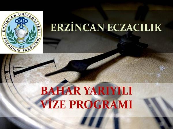 Erzincan Eczacılık 2015 Bahar Yarıyılı Vize Programı