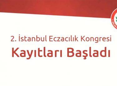 2. İstanbul Eczacılık Kongresi Kayıtları Başladı