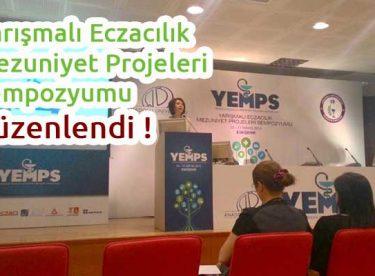 Yarışmalı Eczacılık Mezuniyet Projeleri Sempozyumu düzenlendi