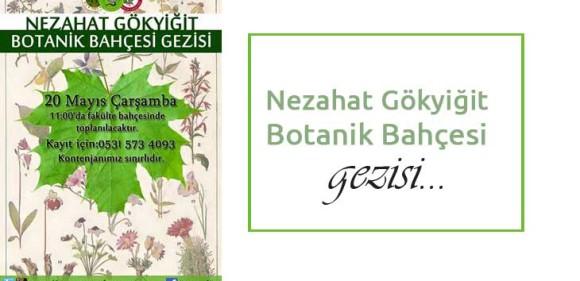 Nezahat Gökyiğit Botanik Bahçesi Gezisi