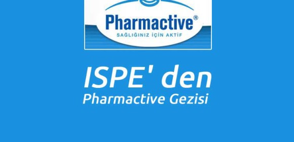 ISPE' den Pharmactive Gezisi