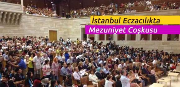 İstanbul Eczacılıkta Mezuniyet Coşkusu