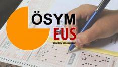 Eczacılıkta Uzmanlık Sınavı (EUS) başvuruları bugün sonlanıyor
